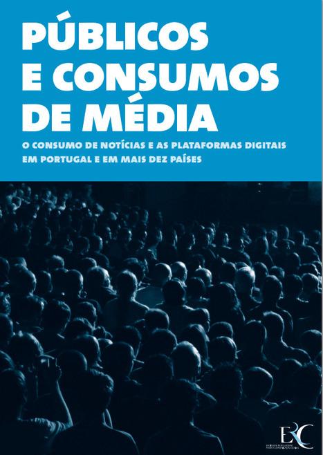 Estudo ERC: Públicos, consumos de noticias e plataformas digitais | CIMJ - Centro de Investigação Media e Jornalismo | Scoop.it