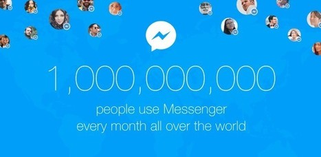 Facebook Messenger Hits the Big One Billion Active Users Mark | SiliconANGLE | Communication design | Scoop.it