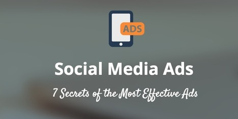 The 7 Hidden Factors of the Most Successful Social Media Ads | Digital Brand Marketing | Scoop.it
