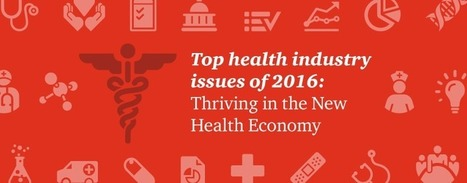 Top health industry issues of 2016   Hospitals: Trends in Branding and Marketing   Scoop.it