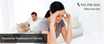 Visit SIR for the best Migraine and Headache Specialists in Florida | Sarasota Interventional Radiology | Scoop.it