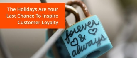 The Holidays Are Retailers' Last Chance To Inspire Customer Loyalty | Vcaretec | Contact Call Center Outsourcing | Scoop.it