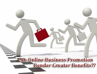 Can Online Business Promotion Render Greater Benefits?? | Software Houses | Scoop.it