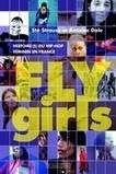 Fly Girls, Histoire(s) du hip-hop féminin en France | Les femmes et le hip-hop | Scoop.it