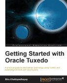 Getting Started with Oracle Tuxedo - Free eBook Share | IT Books Free Share | Scoop.it