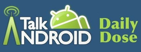 TalkAndroid Daily Dose for May 17, 2013 | Anything Mobile | Scoop.it
