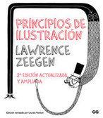 Principios de ilustración - Lawrence Zeegen - Editorial Gustavo Gili   Libros sobre ilustración   Scoop.it