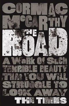 Recommended Read: The Road by Cormac McCarthy | The Road | Scoop.it