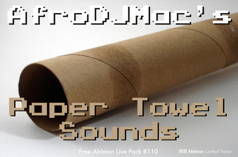 FREE ABLETON LIVE PACK - Paper Towel and Local Cafe Sounds | G-Tips: Audio Ressources | Scoop.it