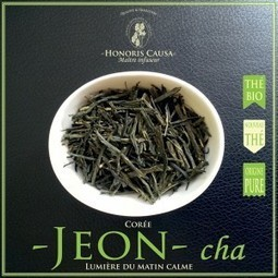 COREE JEON Thé vert Bio - Honoris Causa - Thés & tisanes | La cuisine du thé, la boisson du thé | Scoop.it