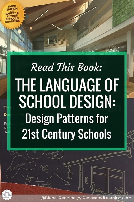 Read this Book: The Language of School Design #DianaLRendina | iPads, MakerEd and More  in Education | Scoop.it