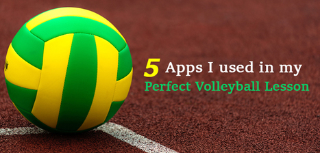 5 Apps I Used in My Perfect Volleyball Lesson | iPad classroom | Scoop.it