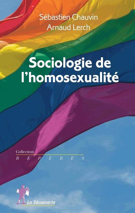 L'homosexualité, de la déviance à l'objet de recherche - La Vie des Idées | Criminologie | Scoop.it