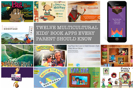 Community Post: 12 Multicultural Kids' Book Apps Every Parent Should Know | Publishing Digital Book Apps for Kids | Scoop.it