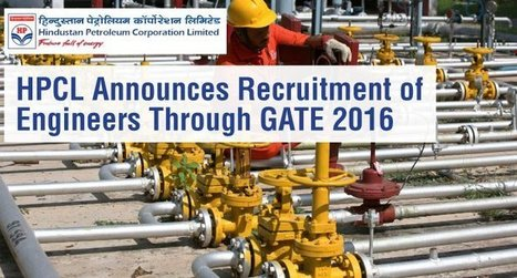 HPCL Announces Recruitment of Engineers Through GATE 2016   Education:Education and Career is life   Scoop.it