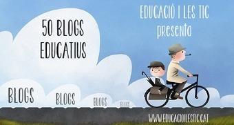 Educació i les TIC: 50 Blogs Educatius que hauries de conèixer | MANEL COLLADO | Scoop.it