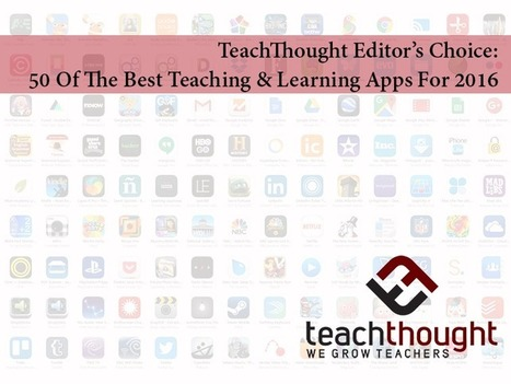 50 Of The Best Teaching And Learning Apps For 2016 - TeachThought | iPads in Education | Scoop.it