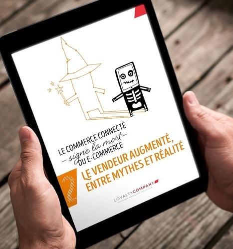 Livre blanc : le vendeur augmenté, entre mythes et réalité | stratégie digitale et numérique | Scoop.it