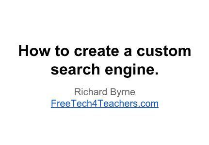 Free Technology for Teachers: How to Build Your Own Search Engine | Favorite Digital Tools | Scoop.it