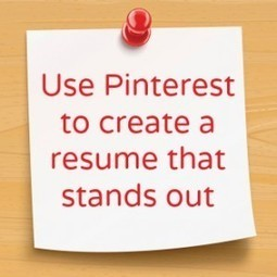 How to Use Pinterest to Create an Awesome Resume That Stands Out | Communicating with interest | Scoop.it