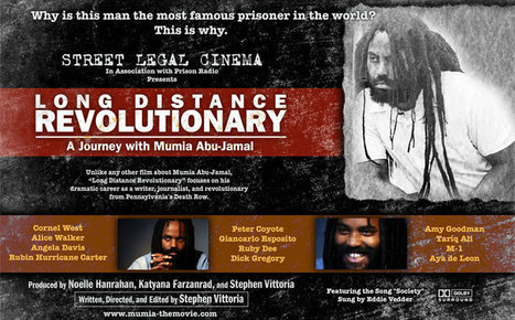 World Premiere of Long Distance Revolutionary: A Journey With Mumia Abu-Jamal | Global politics | Scoop.it