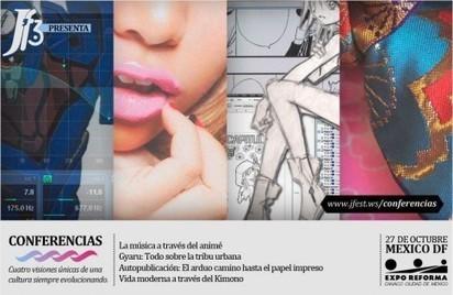 [México]J'Fest 3: Conferencias de anime, música, moda y tribus urbanas de Japón | culturas urbanas | Scoop.it