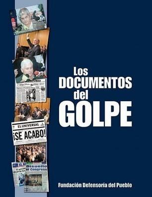 Los Documentos del Golpe, un libro para desenmascarar al terrorismo mediático | Curriculum, Tecnología y algo más | Scoop.it
