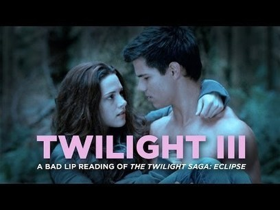 """TWILIGHT III"" — A Bad Lip Reading of The Twilight Saga: ECLIPSE 