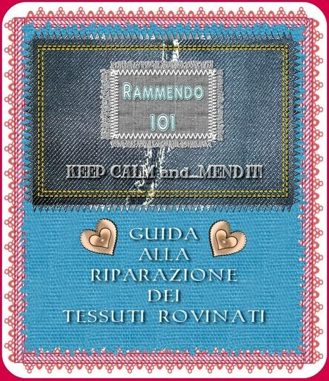 RAMMENDO 101: GUIDA ALLA RIPARAZIONE DEI TESSUTI ROVINATI - Back to SelfCouture | SCUOLA DI CUCITO | Scoop.it