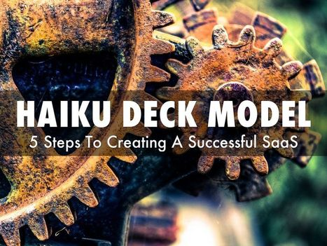 Haiku Deck & Scoopit Examples Of New SaaS Development Model | Curation Revolution | Scoop.it