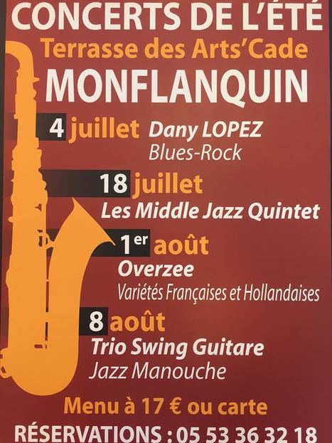 Concerts - Terrasse des Arts'Cade -Monflanquin | Revue de Web par ClC | Scoop.it