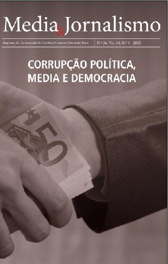 Revista Media & Jornalismo dedicada ao tema da Corrupção Política, Media e Democracia | CIMJ - Centro de Investigação Media e Jornalismo | Scoop.it