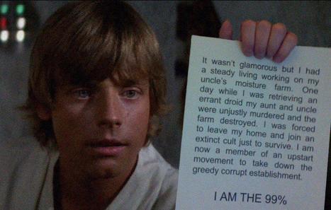 #OccupyWallSt: Luke Skywalker is the 99% | Demand Transformation | Scoop.it