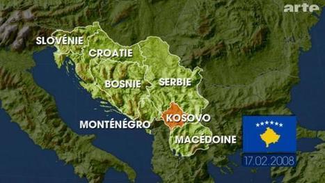 Cartes : Le Kosovo, confetti européen (Le Dessous des cartes) | Géographie des Balkans | Scoop.it