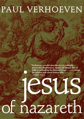 Dutch Roman Catholic response to Paul Verhoeven's book on Jesus   Background Story is History   Scoop.it