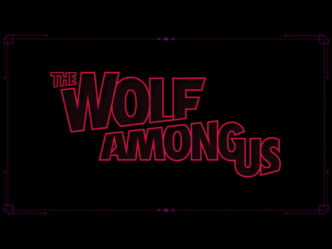 The Wolf Among Us Review: TabletGameReviews.com | Casual Games Reviews | Scoop.it