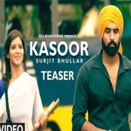 kasoor surjit bhullar song download   Punjabi Song Lyrics   Scoop.it