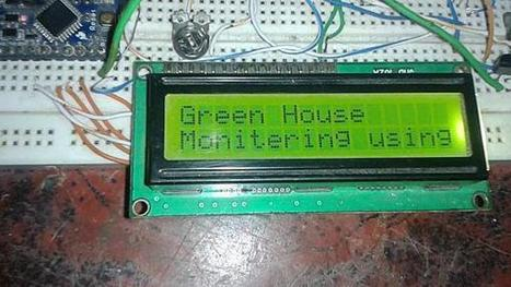 Green House Monitoring using Arduino: Circuit Diagram & Code | Computer Science in Middle and High Schools | Scoop.it