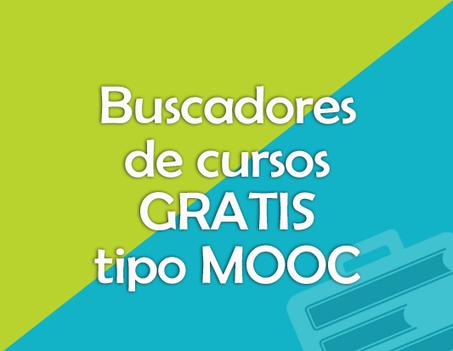 8 buscadores de cursos gratis tipo MOOC | Educación y Empresa | Aprendiendo a Distancia | Scoop.it
