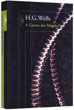 A Guerra dos Mundos - H. G. Wells | Ficção científica literária | Scoop.it