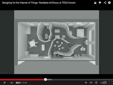 Video // Designing for the Internet of Things: architect Rodolphe el-Khoury | The Architecture of the City | Scoop.it