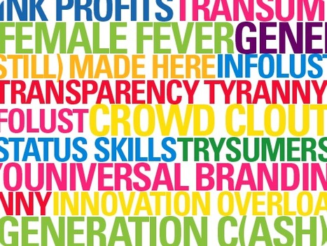 What Brands Must Know About Consumers: Trendwatch | Curation Revolution | Scoop.it