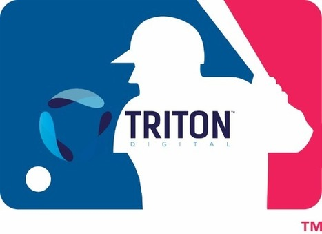 Triton Digital partners with MLB to deliver targeted ads in baseball radio | SportonRadio | Scoop.it