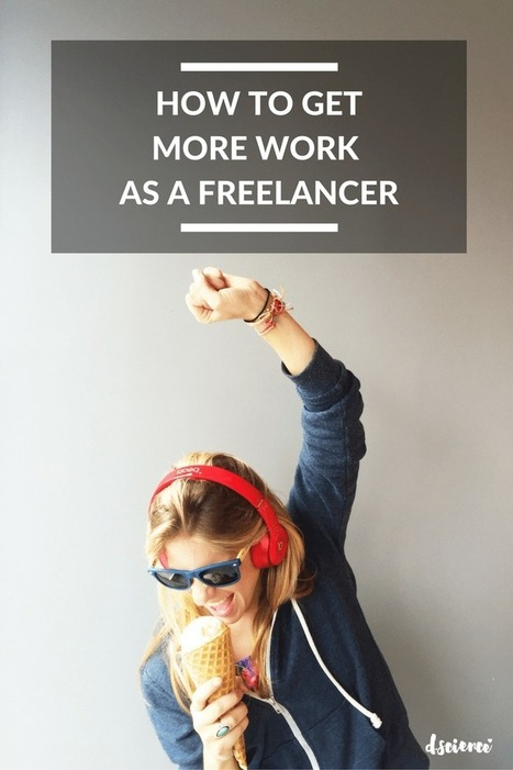 How to Get More Work as Freelancer | Content Marketing & Content Strategy | Scoop.it