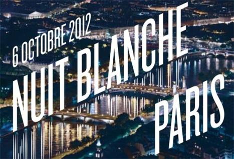 Nuit Blanche en París: ¡Consejos paradisfrutarla! | La Miscelánea | Scoop.it