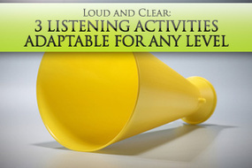 Loud and Clear: 3 Listening Activities Adaptable for Any Level | EFL young adults and adults | Scoop.it
