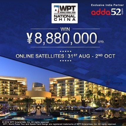 Adda52.com Launches Online Satellites for WPT® National China - Online Poker News | Your Daily Experience | Scoop.it