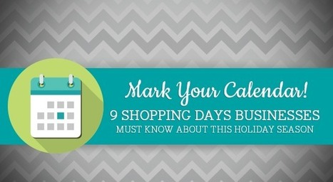 Mark Your Calendar! 9 Shopping Days Businesses Must Know About this Holiday Season - SociallyStacked - Everything Social for Small Businesses and Agencies | Michael Pingree's Facebook Report | Scoop.it