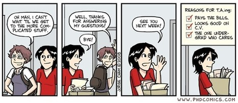 PHD Comics: Reasons for TA'ing   Academic Career Development for Life Scientists   Scoop.it