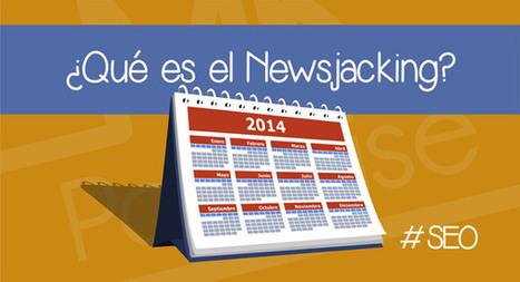 Qué es el newsjacking y cómo ayuda a tu SEO | Marketing Paradise | SEO (espanol) | Scoop.it